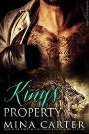 King's Property - Shifter Fight League, #2 ebook by Mina Carter