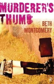 Murderer's Thumb ebook by Beth Montgomery