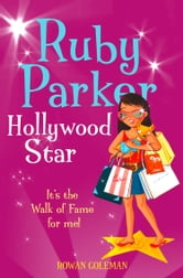 Ruby Parker: Hollywood Star ebook by Rowan Coleman
