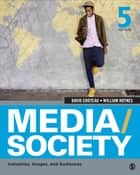 Media/Society - Industries, Images, and Audiences ebook by Dr. David R. Croteau, William D. Hoynes