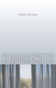 Blood Secrets ebook by Nadine McInnis