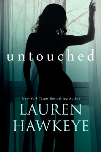 Untouched ebook by Lauren Hawkeye