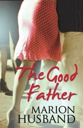 The Good Father ebook by Marion Husband