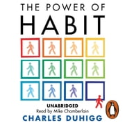 The Power of Habit - Why We Do What We Do, and How to Change audiobook by Charles Duhigg