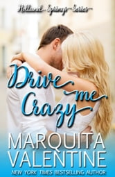 Drive Me Crazy (Holland Springs ~ Book 1)