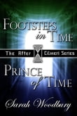 Footsteps in Time & Prince of Time (The After Cilmeri Series)