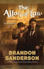 The Alloy of Law, A Mistborn Novel