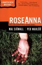 Roseanna - A Martin Beck Police Mystery (1) ebook by Maj Sjowall, Per Wahloo, Henning Mankell