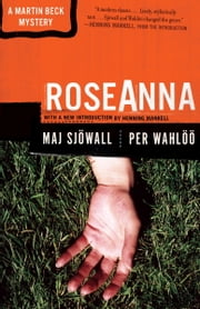 Roseanna - A Martin Beck Police Mystery (1) ebook by Maj Sjowall,Per Wahloo