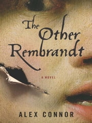The Other Rembrandt ebook by Alex Connor