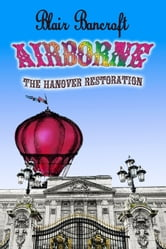 Airborne: The Hanover Restoration ebook by Blair Bancroft