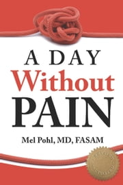 A Day without Pain ebook by Mel Pohl