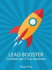 Lead Booster ebook by Filippo Toso