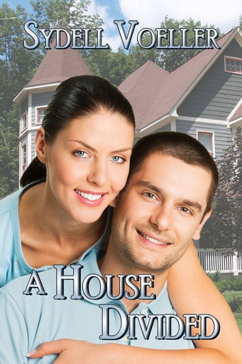 A House Divided ebook by Sydell I. Voeller