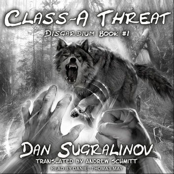 Class-A Threat audiobook by Dan Sugralinov