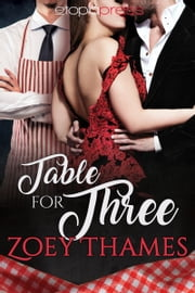 Table for Three ebook by Zoey Thames