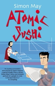 Atomic Sushi ebook by Simon May