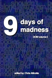 9 Days of Madness: Things Unsettled ebook by Chris Allinotte