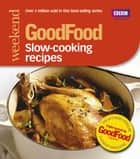 Good Food: Slow-cooking Recipes ebook by Sharon Brown