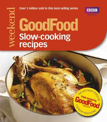 Good Food: Slow-cooking Recipes - Triple-tested Recipes ebook by Sharon Brown