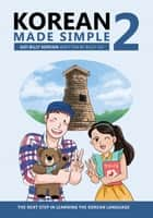 Korean Made Simple 2 - The next step in learning the Korean language ebook by Billy Go