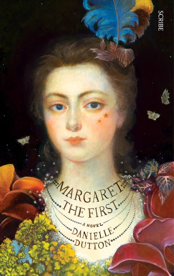 Margaret the First ebook by Danielle Dutton
