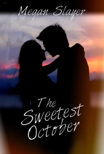 The Sweetest October ebook by Megan Slayer