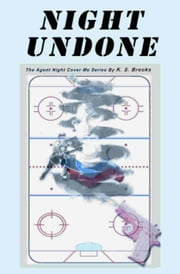 Night Undone ebook by K. S. Brooks