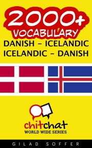 2000+ Vocabulary Danish - Icelandic ebook by Gilad Soffer