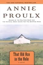 That Old Ace in the Hole eBook by Annie Proulx
