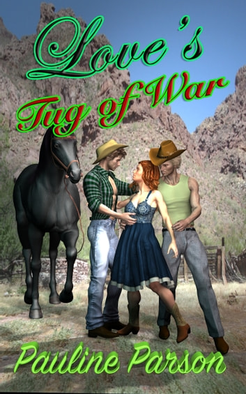 Love's Tug of War ebook by Pauline Parson
