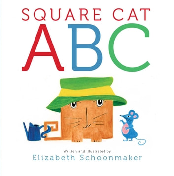 Square Cat ABC - with audio recording ebook by Elizabeth Schoonmaker