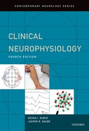 Clinical Neurophysiology ebook by MD Devon Rubin,MD Jasper Daube