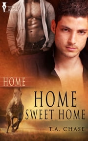 Home Sweet Home ebook by T.A. Chase
