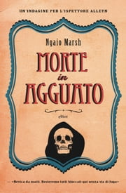 Morte in agguato ebook by Ngaio Marsh