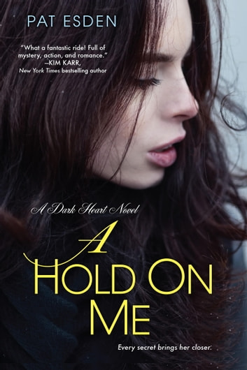 A Hold on Me ebook by Pat Esden