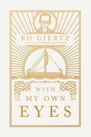 With My Own Eyes ebook by Bo Giertz, Bror Erickson