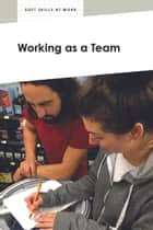 Working as a Team ebook by Linda Kita-Bradley