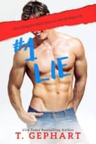 #1 Lie ebook by T Gephart