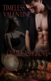 Timeless Valentine ebook by Claire Ashgrove