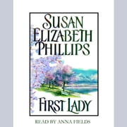First Lady audiobook by Susan Elizabeth Phillips