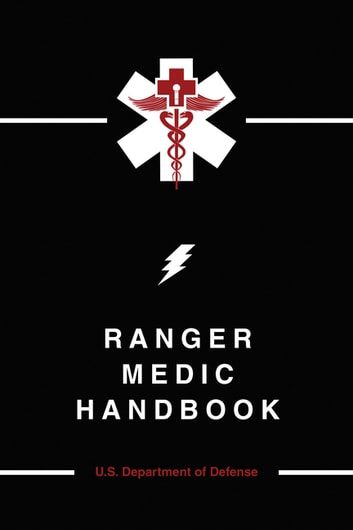 Ranger Medic Handbook ebook by Defense