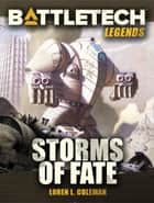 BattleTech Legends: Storms of Fate ebook by Loren L. Coleman