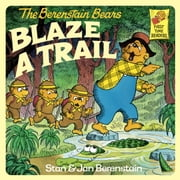 The Berenstain Bears Blaze a Trail ebook by Stan Berenstain,Jan Berenstain