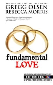 Fundamental Love (Utah, Notorious USA) ebook by Gregg Olsen, Rebecca Morris