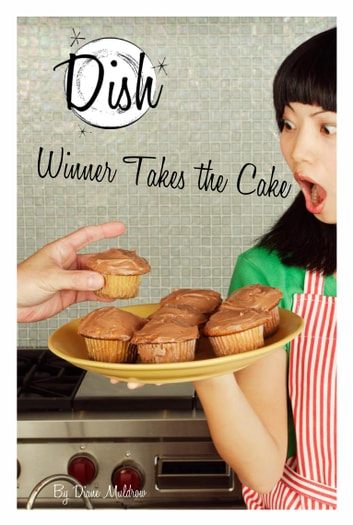 Winner Takes the Cake #11 eBook by Diane Muldrow