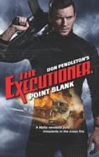Point Blank eBook by Don Pendleton