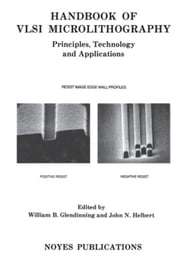 Handbook of VLSI Microlithography: Principles, Technology and Applications ebook by Glendinning, William B.
