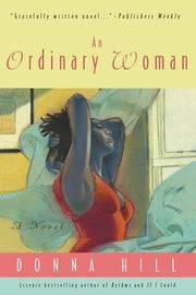 An Ordinary Woman - A Novel ebook by Donna Hill