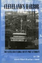 Cleveland's Harbor ebook by Jay C. Ehle